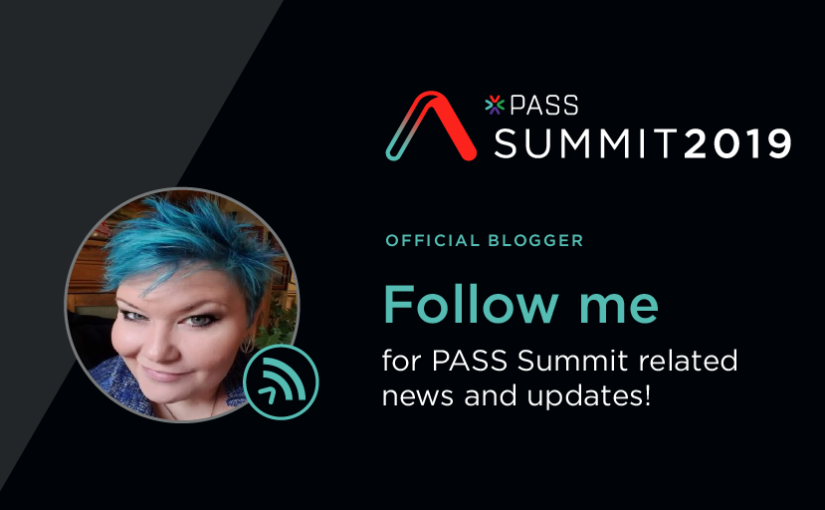 Official PASS Summit Blogger